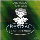 Aser Gado - Port Edge  (Original Mix)