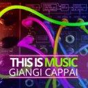 Giangi Cappai - This Is Music