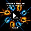 Fatan & Forlen - Brass Voicess (Original Mix)