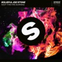 Bolier & Joe Stone  -  Keep This Fire Burning