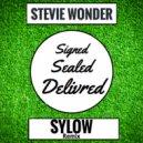 Stevie Wonder - Signed Sealed Delivered