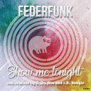 FederFunk - Show Me Tonight