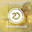 Dirty Rush & Gregor Es & David Puentez - Mona Lisa (Extended Mix)