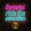Sartorial - Ride The Sensation