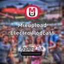 AndreyTus - Mixupload Electro Podcast # 36
